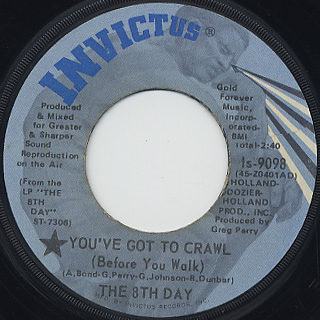 8th Day / You've Got To Crawl (Before You Walk)