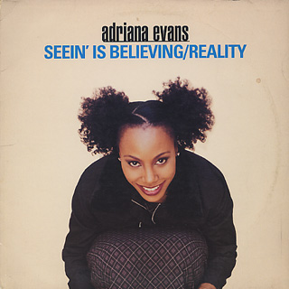 Adriana Evans / Seein' Is Believing c/w Reality