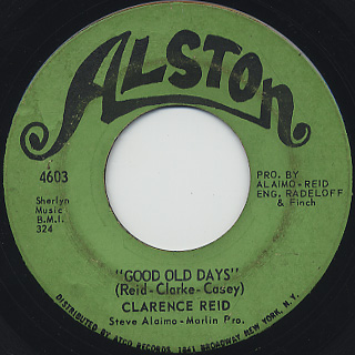 Clarence Reid / Good Old Days