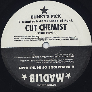 Cut Chemist / Bunky's Pick c/w Madlib / 6 Variations Of In The Rain label