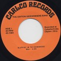 Dayton Sidewinders Band / Slippin' In To Darkness c/w Go Ahead On