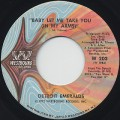 Detroit Emeralds / Baby Let Me Take You