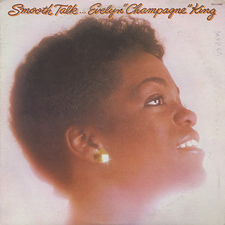 Evelyn Champagne King / Smooth Talk