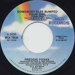 Freddie Foxxx / Somebody Else Bumped Your Girl(45)