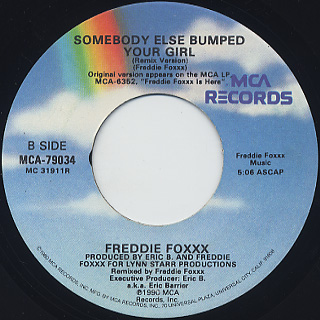 Freddie Foxxx / Somebody Else Bumped Your Girl(45) back