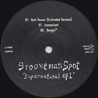 Grooveman Spot / Supernatural EP1 label