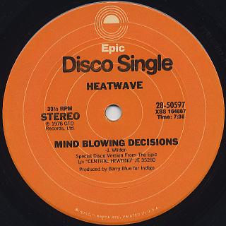 Heatwave / Mind Blowing Decisions c/w Ain't No Half Steppin'