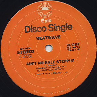 Heatwave / Mind Blowing Decisions c/w Ain't No Half Steppin' back