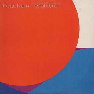 Herbie Mann Astral Island