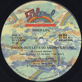 Inner Life / (Knock Out) Let's Go Another Round c/w Live It Up back