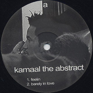 Kamaal / Kamaal The Abstract
