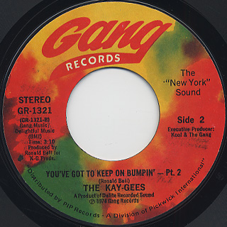 Kay-Gees / You've Got To Keep On Bumpin' (Part I & II) back