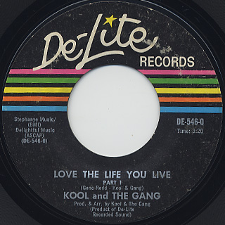 Kool And The Gang / Love The Life You Live