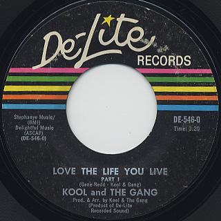 Kool And The Gang / Love The Life You Live