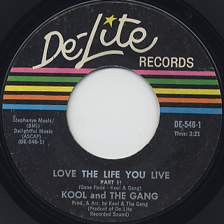 Kool And The Gang / Love The Life You Live back