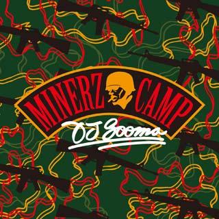 DJ Sooma / Minerz Camp