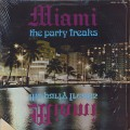 Miami / The Party Freaks