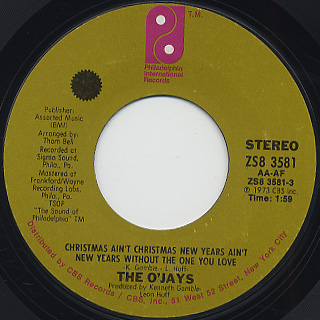 O'Jays / Christmas Ain't Christmas New Years Ain't New Year Without The One You Love