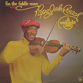 Papa John Creach / I'm The Fiddle Man