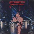 Ray Barretto / Energy To Burn