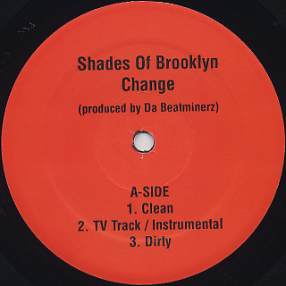 Shades Of Brooklyn / Change c/w Survival Warz