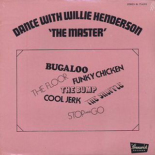 Willie Henderson / Dance With Willie Henderson The Master