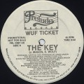 Wuf Ticket / The Key