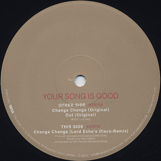 Your Song Is Good / Changa Changa/Out c/w Lord Echo's Disco-Remix label