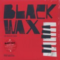 Black Wax / On The Wax