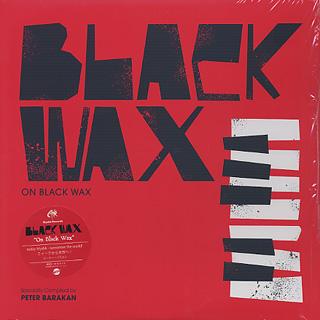 Black Wax / On The Wax