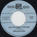 Breakestra / Getcho Soul Togetha