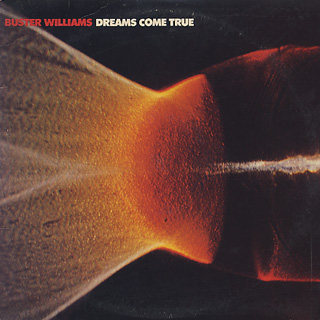 Buster Williams / Dreams Come True