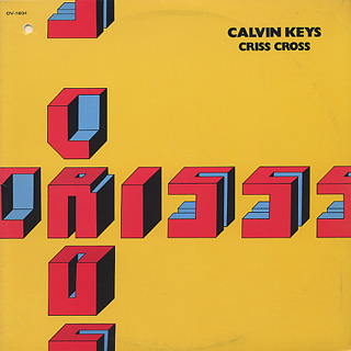 Calvin Keys / Criss Cross
