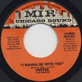 Coffee / I Wanna Be With You (45)