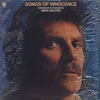 David Axelrod / Songs Of Innocence(Later Jacket)