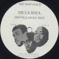 De La Soul / Double Huey Skit