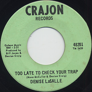 Denise LaSalle / Too Late To Check Your Trap