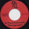 Dr. Oop & Budamunky / Dangerous (45)