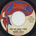 Freddie Scott / (You) Got What I Need