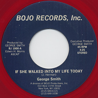 George Smith / If She Walked Into My Life Today c/w Out Of This World