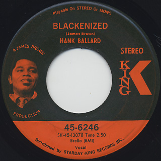 Hank Ballard / Blackenized c/w Come On Wit' It