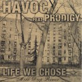 Havoc / Life We Chose (45)