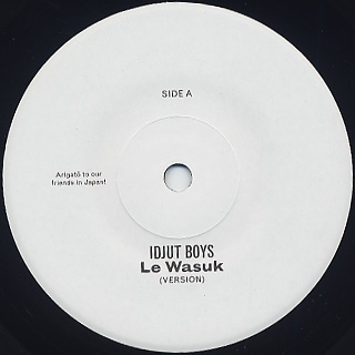 Idjut Boys / Le Wasuk Version
