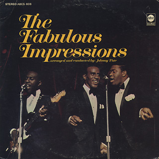 Impressions / The Fabulous Impressions