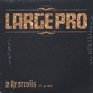 Large Pro / In The Scrolls