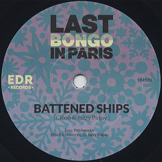 Last Bongo In Paris(Cleon & Jazzy Pidjay) / Battened Ships front