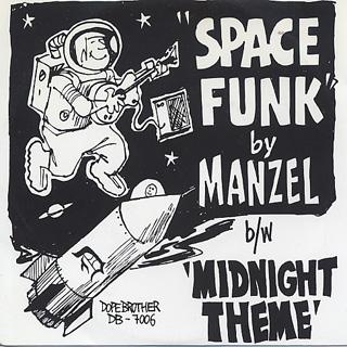 Manzel / Space Funk c/w Midnight Theme