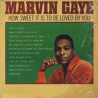Marvin Gaye / How Sweet It Is To Be Loved By You