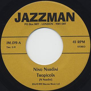 Nino Nardini / Tropicola c/w Anthony King / Filigree Funk