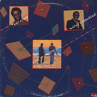 Roy Ayers And Wayne Henderson / Step Into Our Life